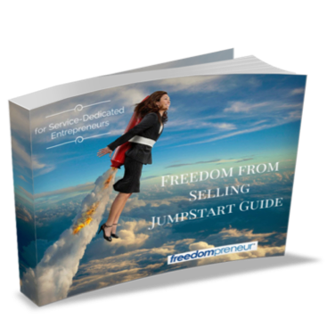 Freedom from Selling Jumpstart Guide
